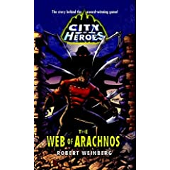 The Web of Arachnos (City of Heroes) by Robert Weinberg