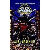 The Web of Arachnos (City of Heroes (CDS Books)) ~ Robert Weinberg