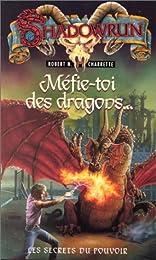 Méfie-toi des dragons