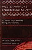 img - for Western Apache-English Dictionary: A Community-Generated Bilingual Dictionary book / textbook / text book
