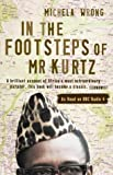 In the Footsteps of Mr. Kurtz: Living on the Brink of Disaster in the Congo