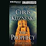 The Prophecy (       UNABRIDGED) by Chris Kuzneski Narrated by Dick Hill