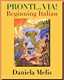 Pronti.Via!: Beginning Italian (Yale Language Series)