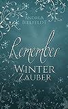 REMEMBER Winterzauber - Liebesroman
