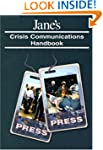 Jane's Crisis Communications Handbook