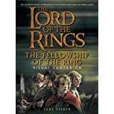 The Fellowship of the Ring Visual Companion (The Lord of the Rings)by Jude Fisher