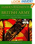 Famous Regiments of the British Army:...