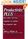 Productivity PLUS+: How Today's Best Run Companies Are Gaining the Competitive Edge