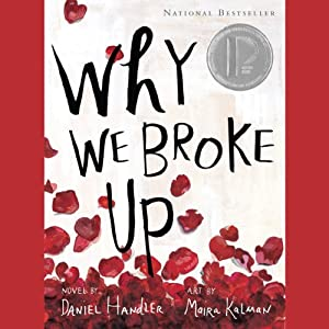 Why We Broke Up | [Daniel Handler]
