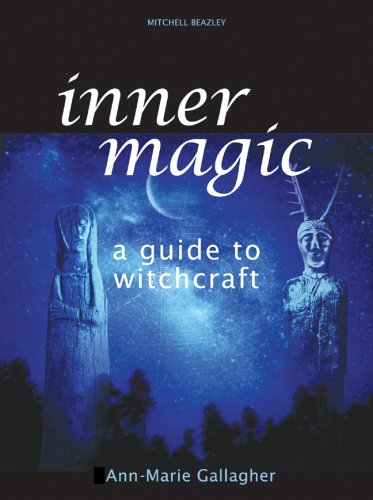Inner Magic: A Guide to Witchcraft