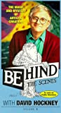 Behind the Scenes 1: David Hockney [VHS]
