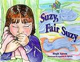 Suzy, Fair Suzy