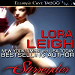 Surrender: Bound Hearts, Book 1 (       UNABRIDGED) by Lora Leigh Narrated by Clarissa Knightly