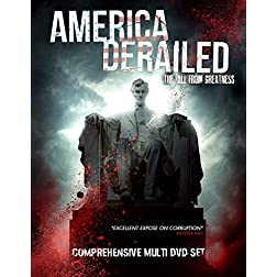 America Derailed: The Fall from Greatness 2 DVD Set