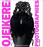J.D. 'Okhai Ojeikere: Photographies (French Edition)