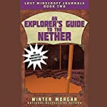 An Explorer's Guide to the Nether | Winter Morgan