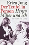 Der Teufel in Person: Henry Miller un...