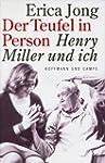 Der Teufel in Person, Henry Miller un...