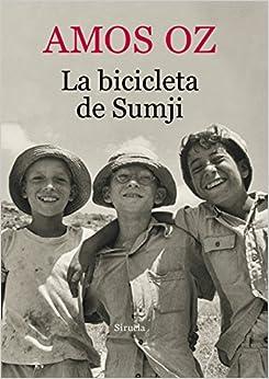 La bicicleta de Sumji: AMOS OZ: 9788416280407: Amazon.com: Books
