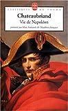 Vie de Napoléon (French Edition) (2253160520) by Chateaubriand, François-René de
