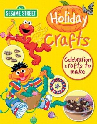 Holiday Crafts (Sesame Street Crafts)