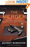 The Merger : The Conglomeration of International Organized Crime