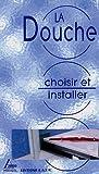 echange, troc Alain Thiébaut - Choisir et installer sa Douche