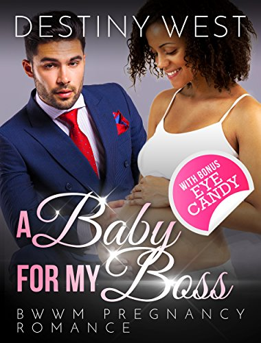 a-baby-for-my-boss-african-american-contemporary-alpha-male-interracial-romance-bwwm-short-stories-n