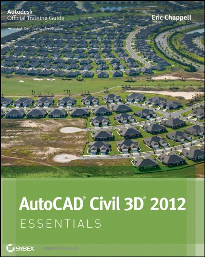 AutoCAD Civil 3D 2012 Essentials (Autodesk Official Training Guide: Essential)