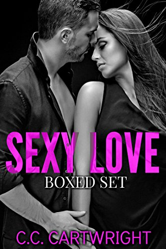 Book: Romance - SEXY LOVE BOXED SET (First In A Series) by C.C. Cartwright