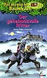 Das magische Baumhaus 2, Der geheimnisvolle Ritter - Mary Pope Osborne