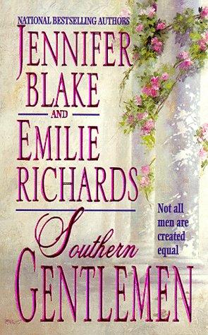 Southern Gentlemen, Jennifer Blake, Emilie Richards