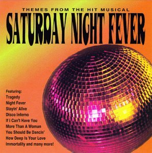 Various Artists - Saturday Night Fever: Themes from the Musical (Instrumental) - Zortam Music