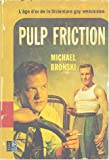 img - for Pulp Friction: L'Age D'Or De La Litterature Gay Americaine book / textbook / text book