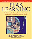 img - for Peak Learning: A Master Course in Learning How to Learn book / textbook / text book