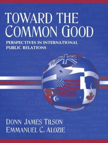 Toward the Common Good: Perspectives in International...