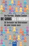 img - for Die Gurus des E- Business. 50 Vordenker und Unternehmer, die jeder kennen muss. book / textbook / text book