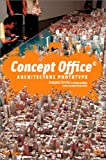 Concept Office �. : Architecture Prototype (bilingue fran�ais/anglais)
