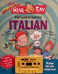 Hear Say Kids Guide to Learning Itali...