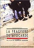 echange, troc La Fracture du myocarde