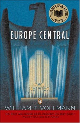 Europe Central, WILLIAM VOLLMANN