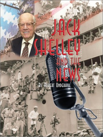 Jack Shelley And The News