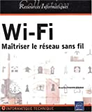 Wi-fi - matriser le rseau sans fil