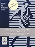 Neural Networks and Fuzzy Systems: A Dynamical Systems Approach to Machine Intelligence/Book and Disk (0136123341) by Kosko, Bart