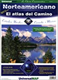 Norteamericano el Atlas del Camino: Estados Unidos, Canada, And Mexico (Spanish Edition) (0762511397) by AAA