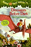 Magic Tree House #1: Dinosaurs Before Dark (A Stepping Stone Book(TM)) (0375805982) by Osborne, Mary Pope