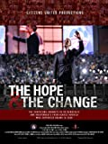 The Hope and The Change