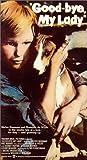 Good-bye, My Lady [VHS]