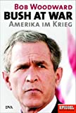 img - for Bush at war. Amerika im Krieg. book / textbook / text book