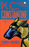 Family Values (0446605948) by Constantine, K. C.